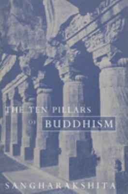 Ten Pillars of Buddhism 9781899579211