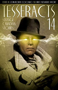 Tesseracts: Strange Canadian Stories 9781894063371