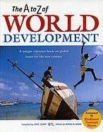 The A to Z of World Development 9781896357201
