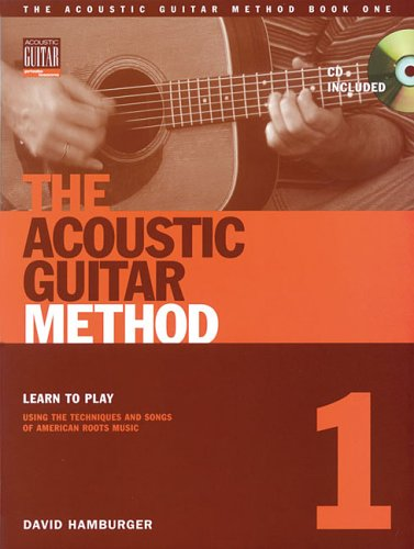 The Acoustic Guitar Method, Book 1 [With CD] 9781890490485