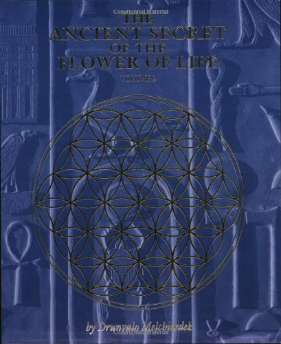 The Ancient Secret of the Flower of Life 9781891824210