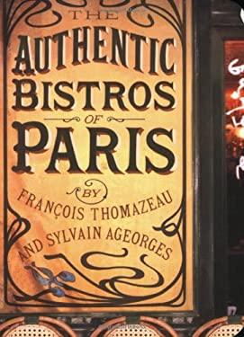 The Authentic Bistros of Paris 9781892145345