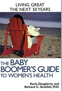 The Baby Boomer's Guide to Women's Health 9781891525117