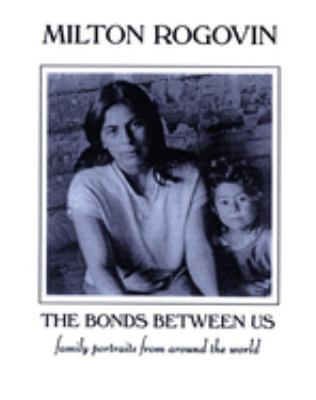 The Bonds Between Us: A Celebration of Family 9781893996021