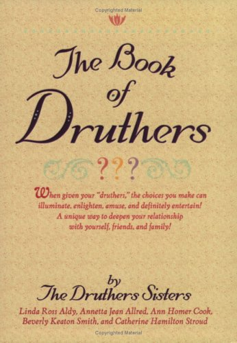 The Book of Druthers: When Given Your