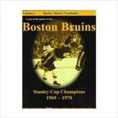 The Boston Bruins: Stanley Cup Champions--1969-1970 7721397