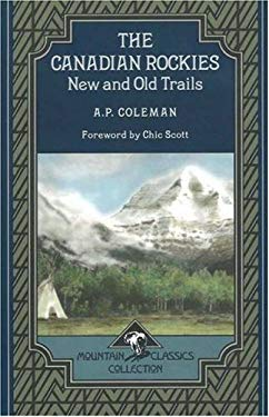 The Canadian Rockies: New and Old Titles 9781894765763