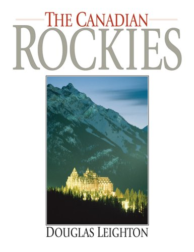 The Canadian Rockies 9781897522349