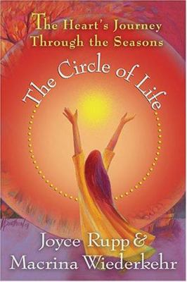 The Circle of Life: The Heart's Journey Through the Seasons 9781893732827