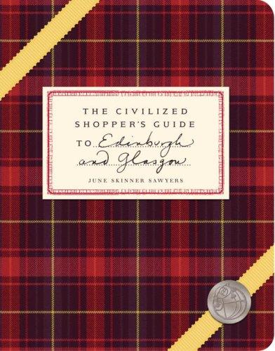 The Civilized Shopper's Guide to Edinburgh and Glasgow 9781892145581