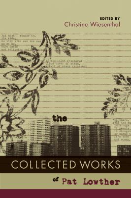 The Collected Works of Pat Lowther 9781897126615