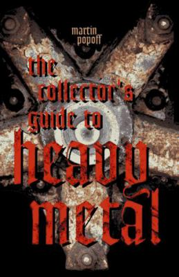 The Collector's Guide to Heavy Metal [With CD Sampler] 9781896522326