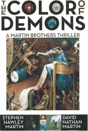 The Color of Demons: A Martin Brothers Thriller 9781892538482