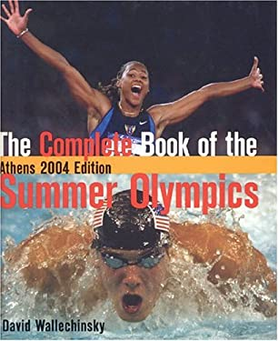 The Complete Book of the Summer Olympics: Athens 9781894963343