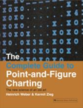 The Complete Guide to Point-And-Figure Charting: The New Science of an Old Art 7734290