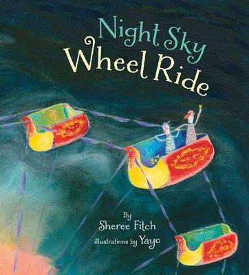Night Sky Wheel Ride 9781896580678