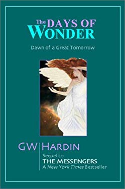 The Days of Wonder: Dawn of a Great Tomorrow 9781893641013