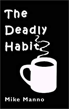 The Deadly Habit 9781893162686