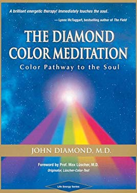 The Diamond Color Meditation: Color Path to the Soul 9781890995522
