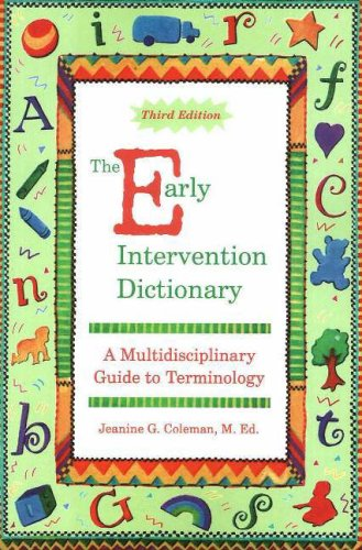 The Early Intervention Dictionary: A Multidisciplinary Guide to Terminology 9781890627638