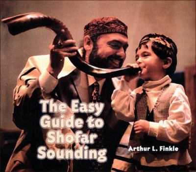The Easy Guide to Shofar Sounding 9781891662225