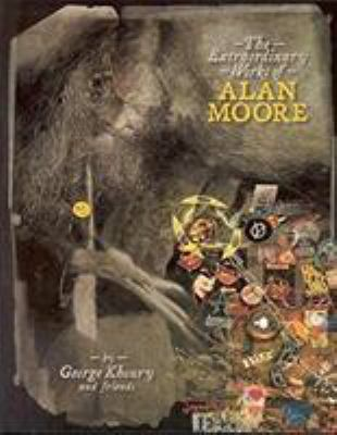 The Extraordinary Works of Alan Moore 9781893905245