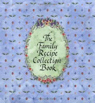 The Family Recipe Collection Book 9781892953186