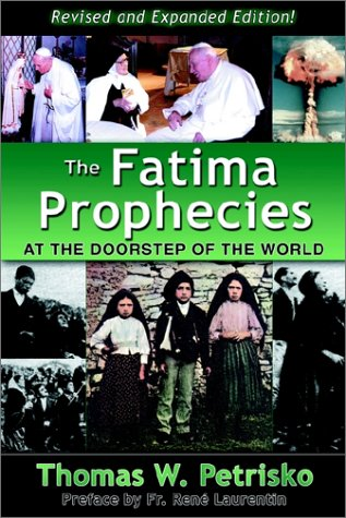 The Fatima Prophecies: At the Doorstep of the World 9781891903304