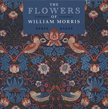 The Flowers of William Morris 9781899531035