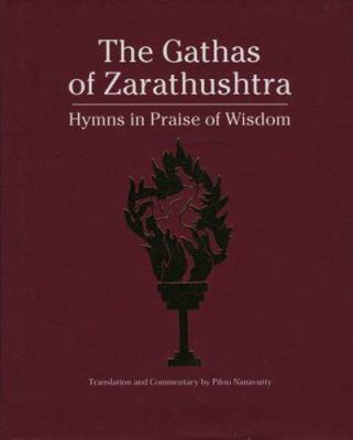 The Gathas of Zarathustr