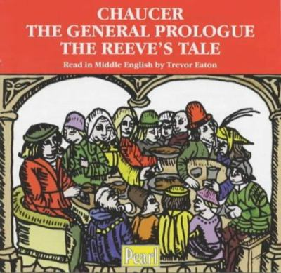 The General Prologue and the Reeve's Tale