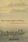 The Great Lakes of Africa: Two Thousand Years of History 9781890951351