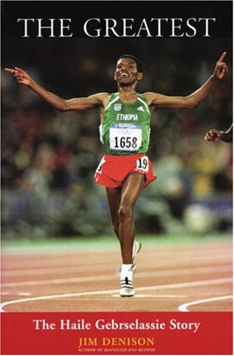 The Greatest: The Haile Gebrselassie Story 9781891369483