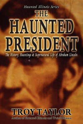 The Haunted President 9781892523402