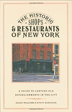 The Historic Shops & Restaurants of New York 9781892145154