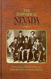 The Historical Nevada Magazine: Outstanding Historical Features from the Pages of Nevada Magazine