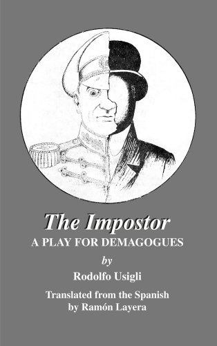The Impostor: A Play for Demagogues 9781891270222