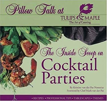 The Inside Scoop on Cocktail Parties 9781894439060