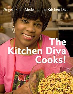 The Kitchen Diva Cooks! 9781891105463