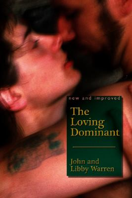 The Loving Dominant 9781890159726