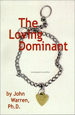 The Loving Dominant 9781890159207