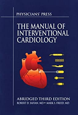 The Manual of Interventional Cardiology 9781890114336