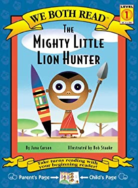 The Mighty Little Lion Hunter 9781891327216