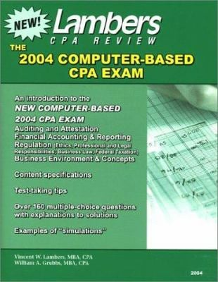 The New CPA Exam 2004 Edition: An Introduction to the Computer Based Exam with Test-Taking Tips and Practice Questions and Solutions 9781892115645