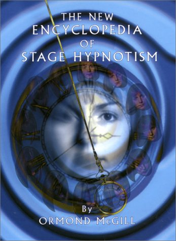 The New Encyclopedia of Stage Hypnotism 9781899836024