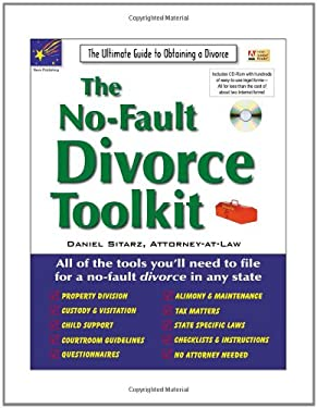 The No-Fault Divorce Toolkit: The Ultimate Guide to Obtaining a Divorce [With CDROM] 9781892949356