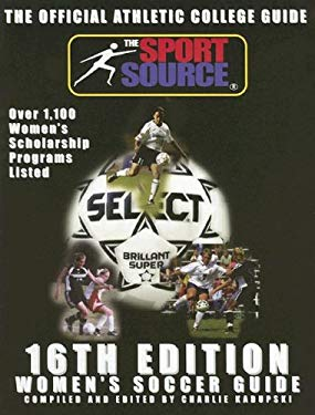 The Official Athletic College Guide: Women's Soccer Guide 9781893588295