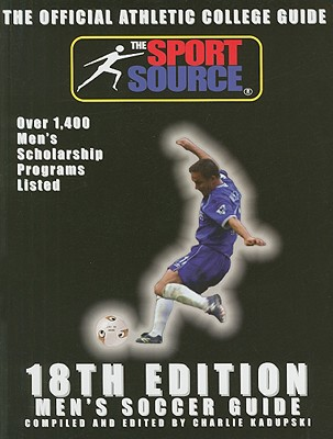 The Official Athletic College Guide: Men's Soccer 9781893588363