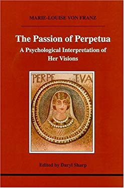 the martyrdom of perpetua The record of the felicitas, and their companions is one of the great treasures of martyr literature, an authentic document preserved.