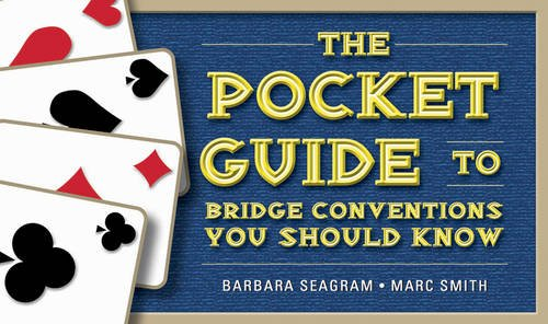 The Pocket Guide to Bridge Conventions You Should Know 9781897106655